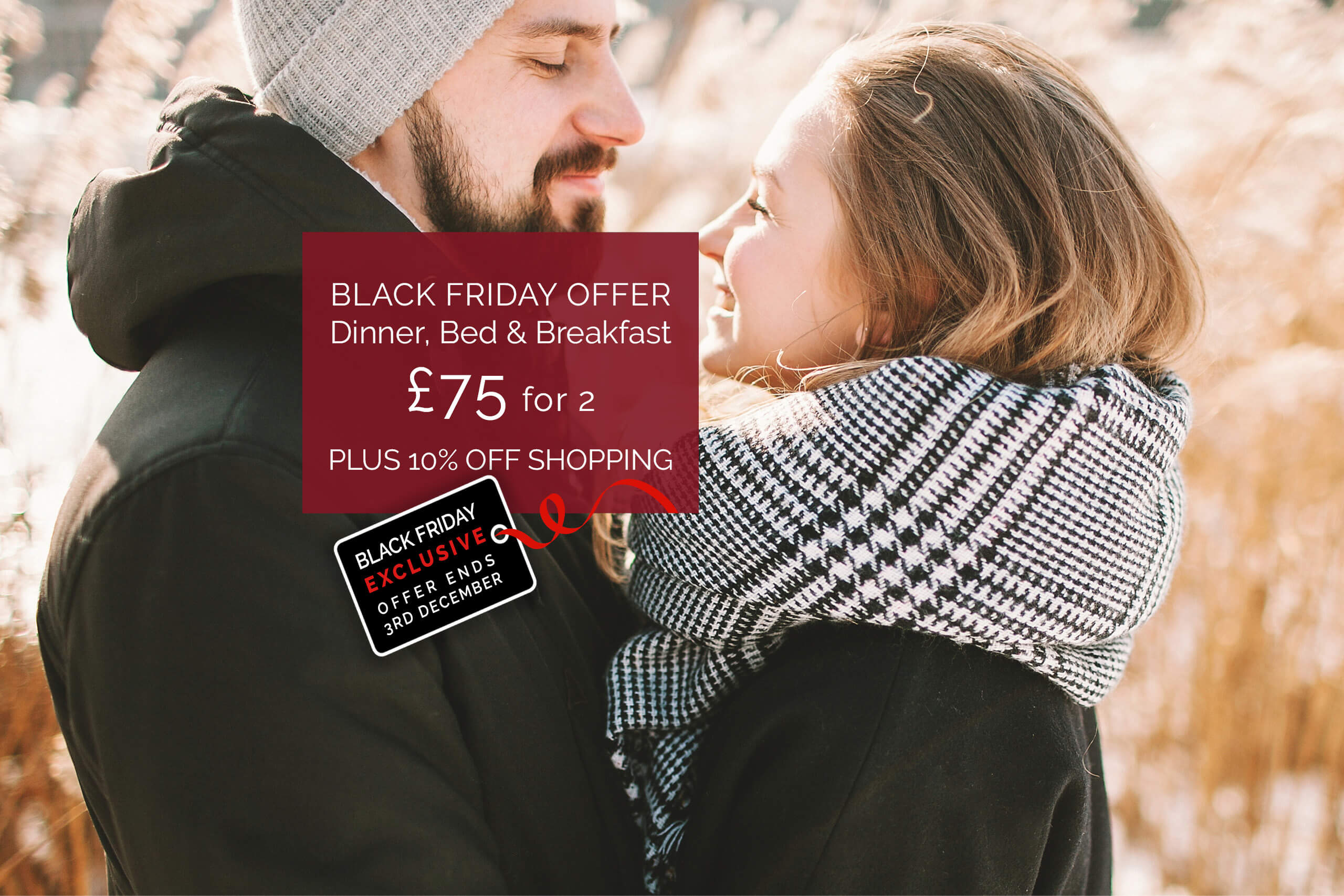 Black Friday Exclusive Dinner, Bed   Breakfast £75 for 2