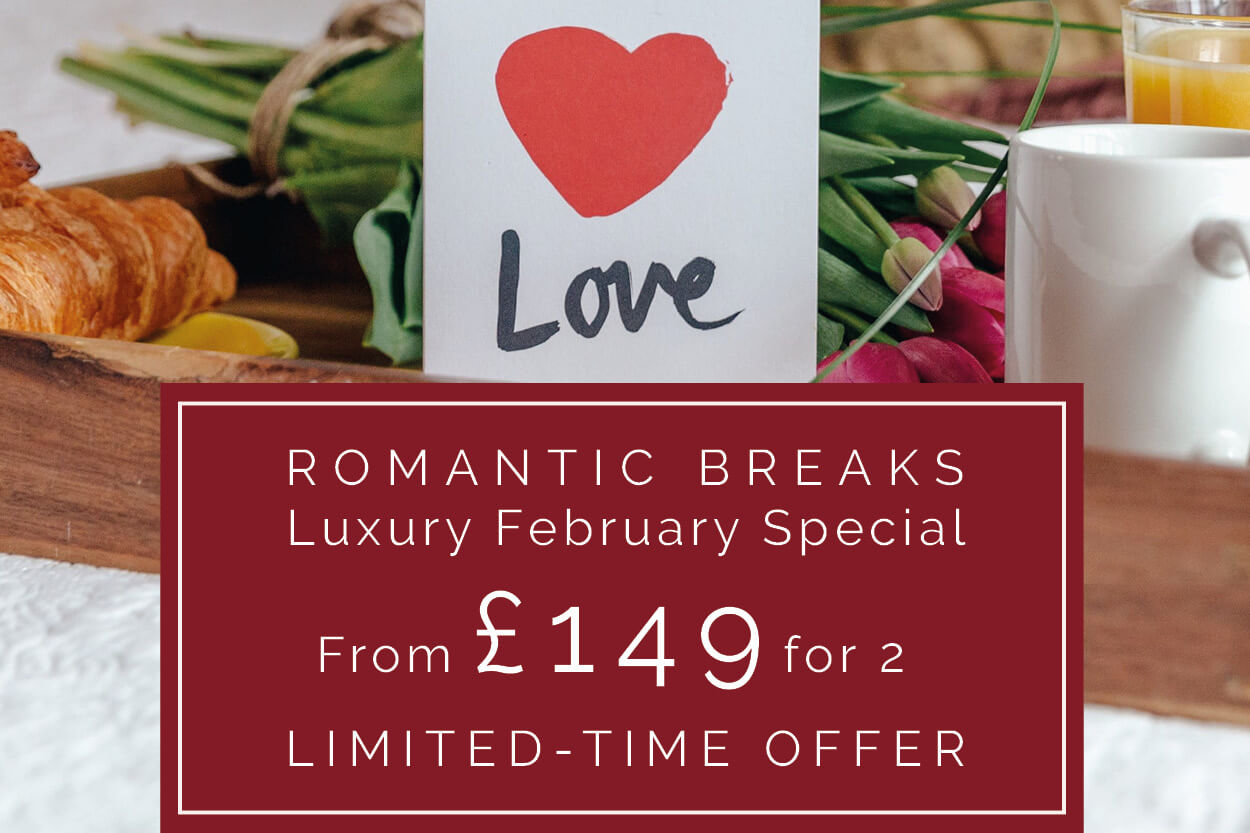 Luxury Romantic February Breaks from JUST £149